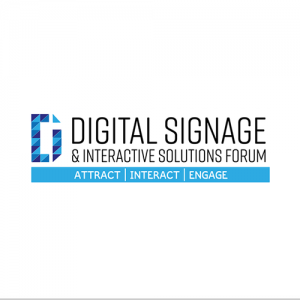 Digital Signage & Interactive Solutions Forum